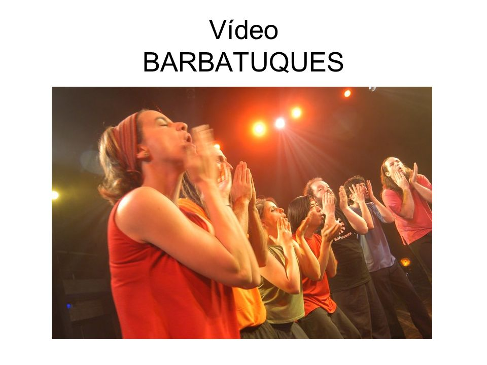 Vídeo BARBATUQUES