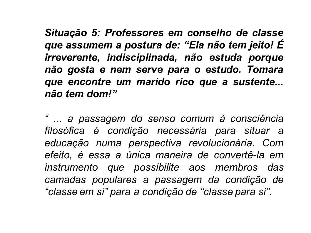 Ora, sem a formação da consciência de classe não existe organização e sem organização não é possível a transformação revolucionária da sociedade.