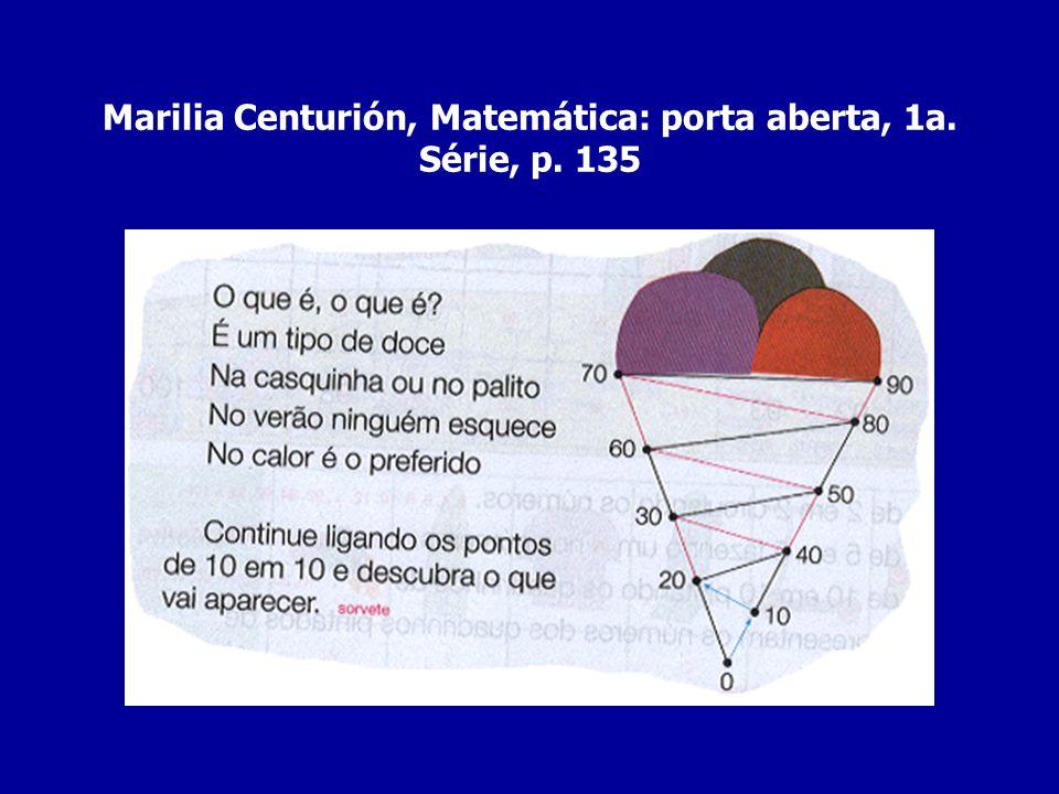 Marilia Centurión, Matemática: porta aberta, 1a. Série, p. 135