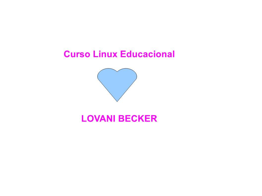 Curso Linux Educacional LOVANI BECKER