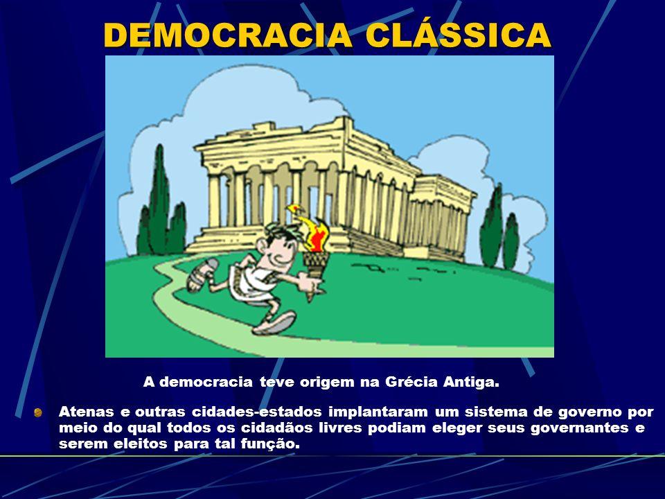 A democracia teve origem na Grécia Antiga.