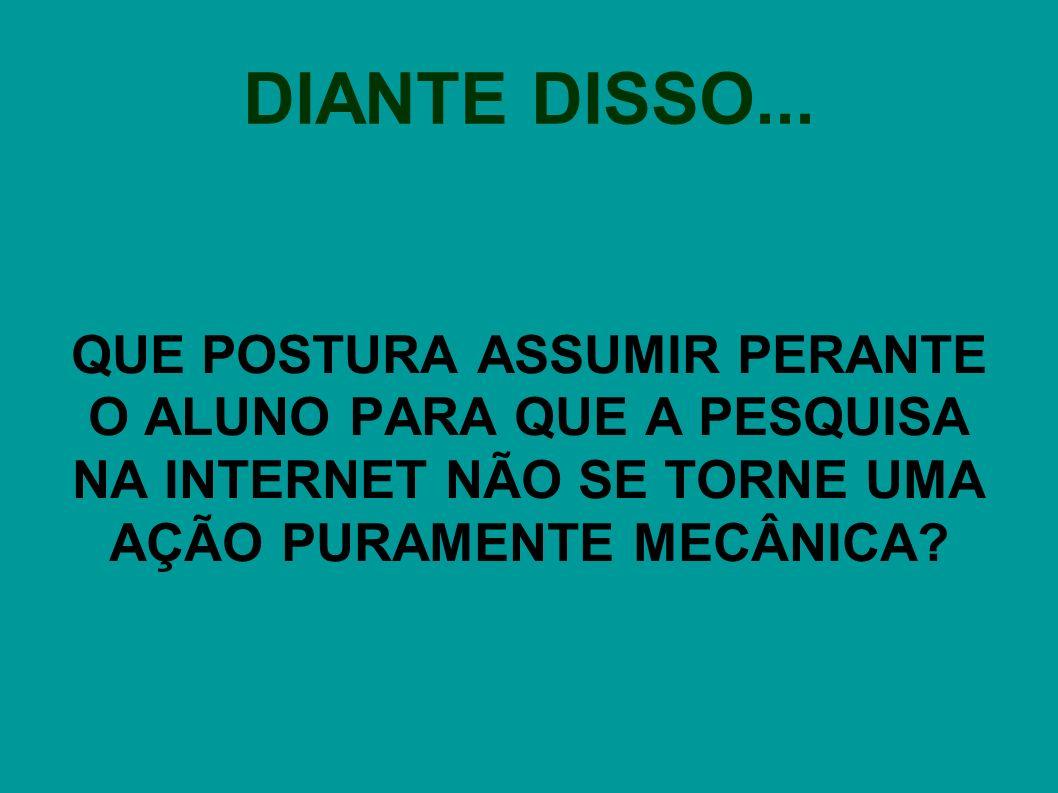 DIANTE DISSO...