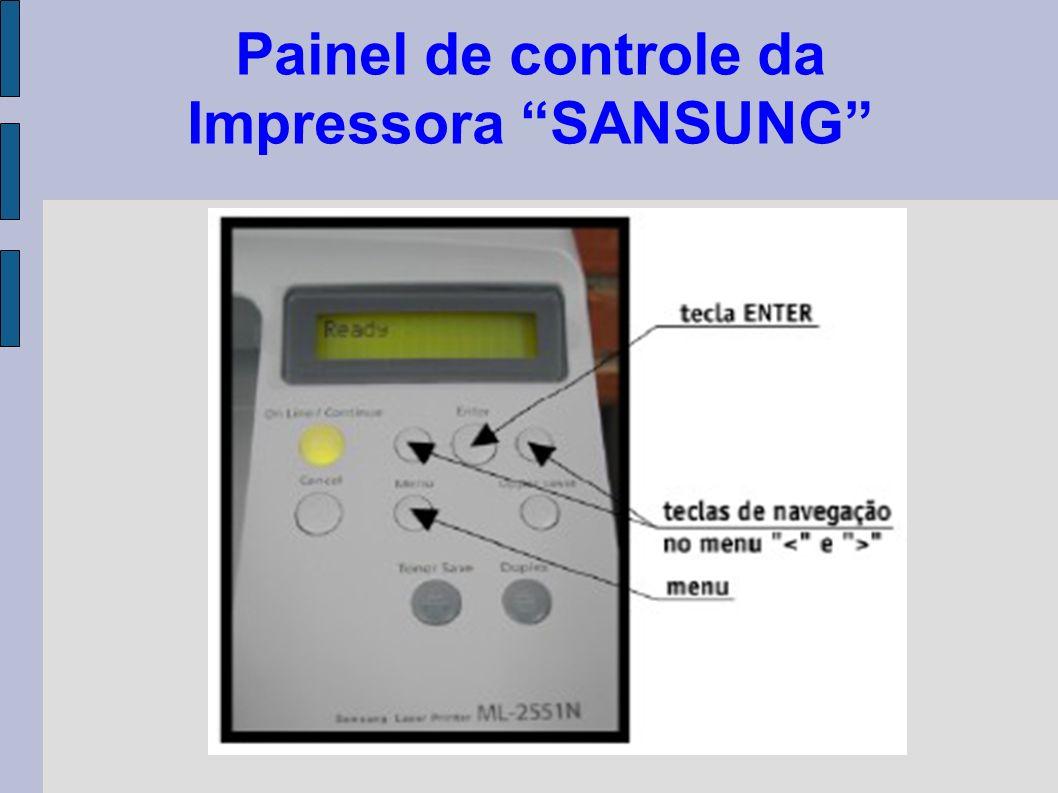 Painel de controle da Impressora SANSUNG