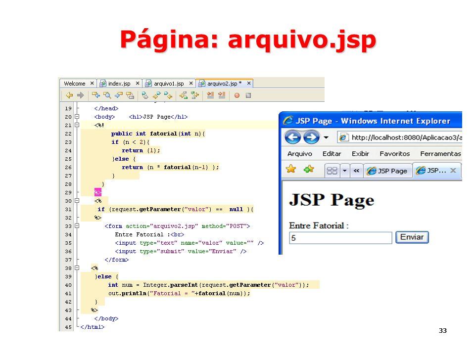 33 Página: arquivo.jsp