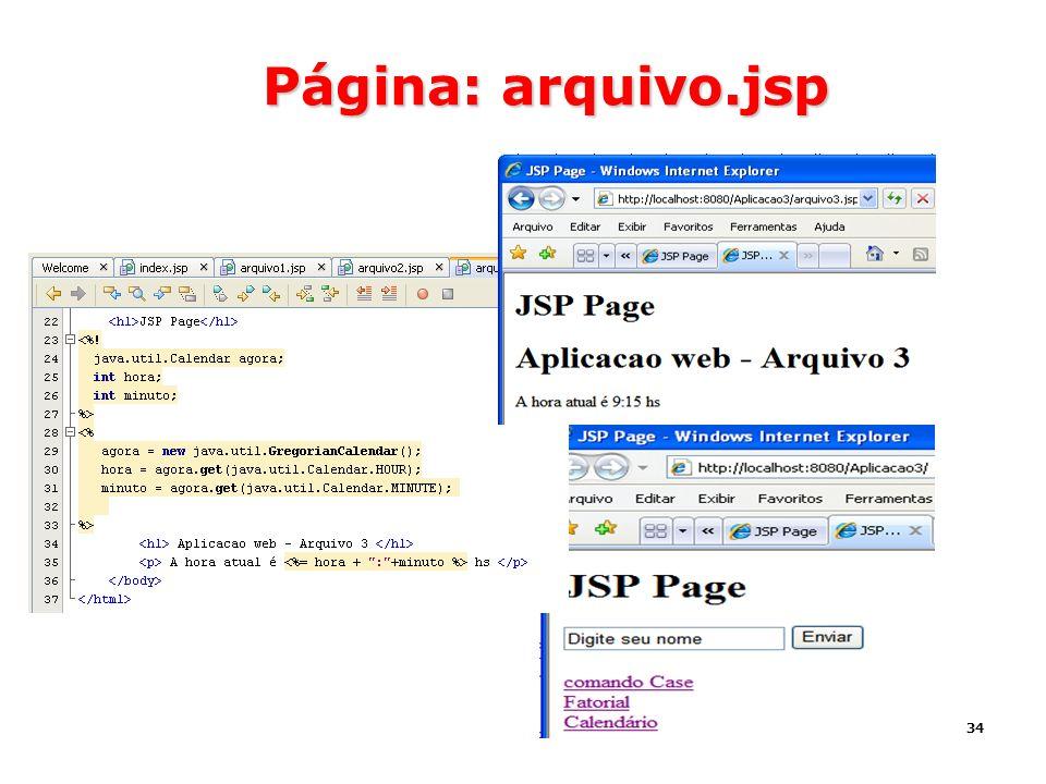 34 Página: arquivo.jsp
