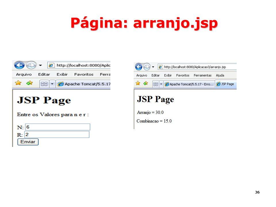 36 Página: arranjo.jsp