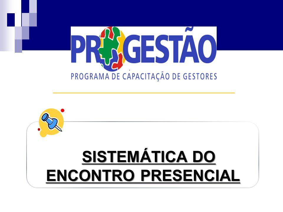 SISTEMÁTICA DO ENCONTRO PRESENCIAL