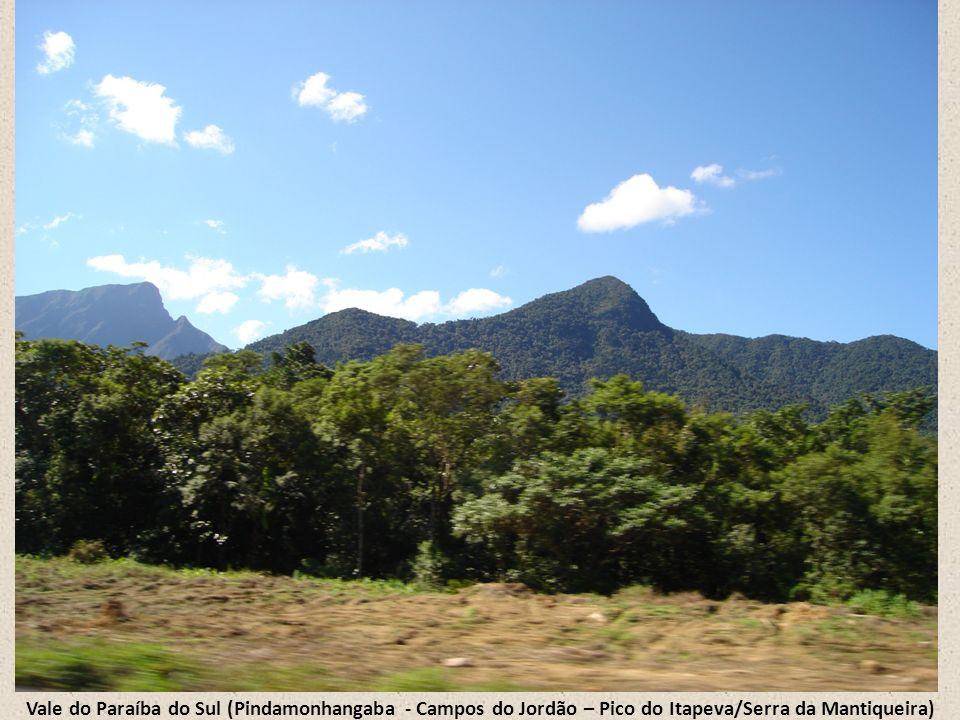 Vale do Paraíba do Sul (Pindamonhangaba - Campos do Jordão – Pico do Itapeva/Serra da Mantiqueira)