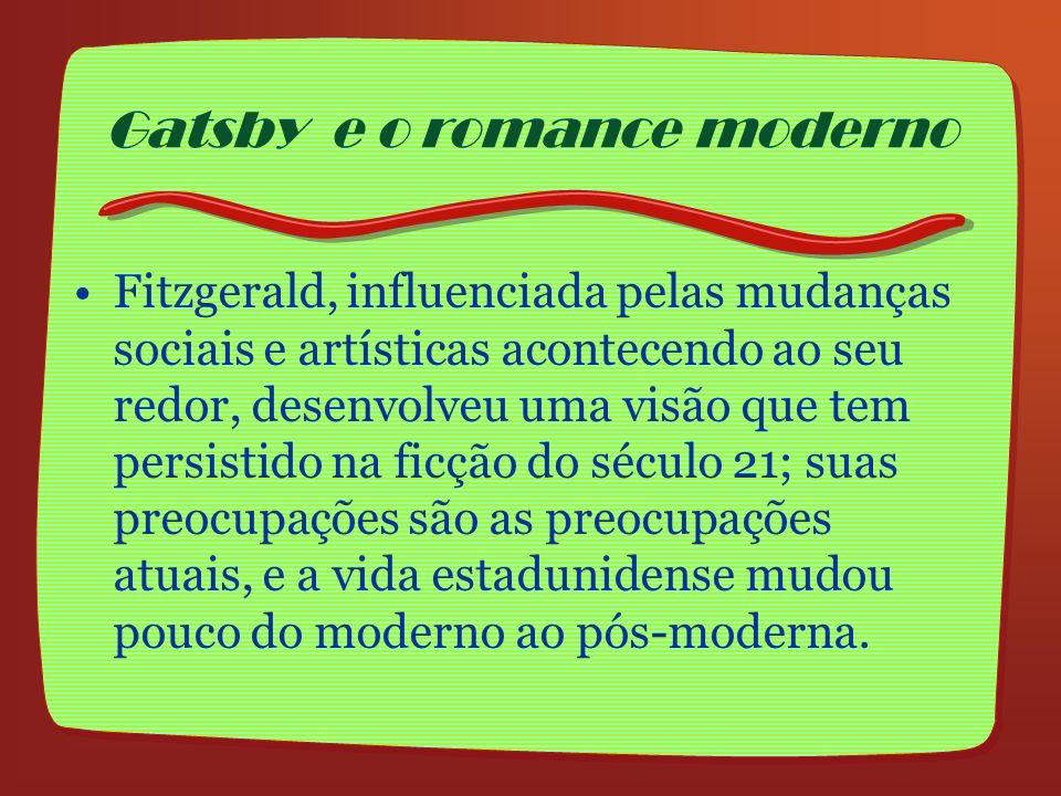 Fitzgerald, influenciada pelas mudanças sociais e artísticas acontecendo ao seu redor, desenvolveu uma visão que tem persistido na ficção do século 21