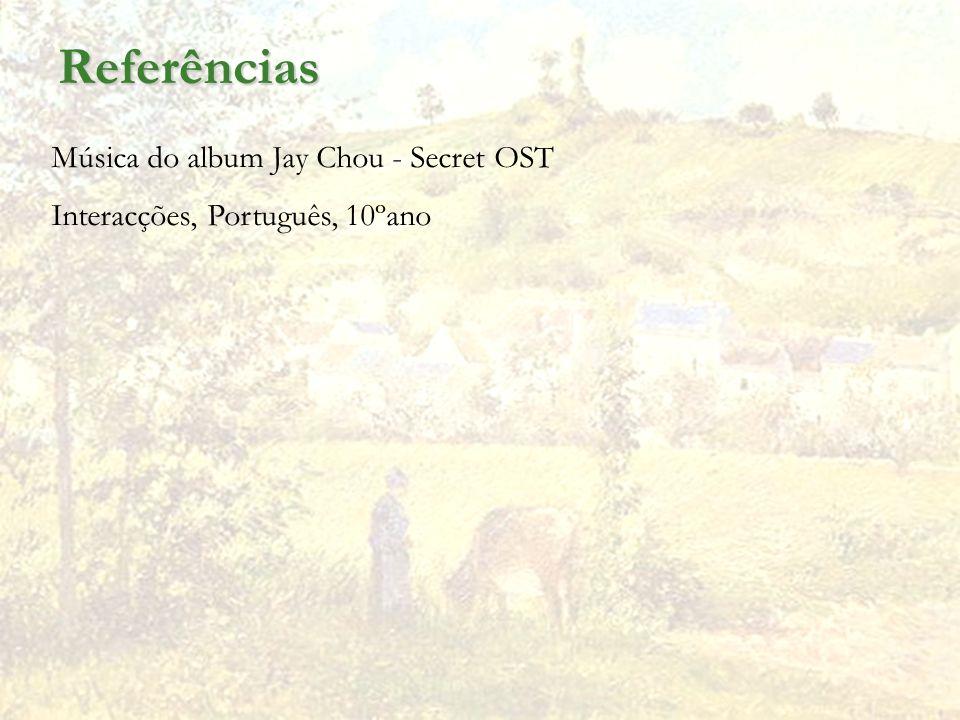 Referências Música do album Jay Chou - Secret OST Interacções, Português, 10ºano