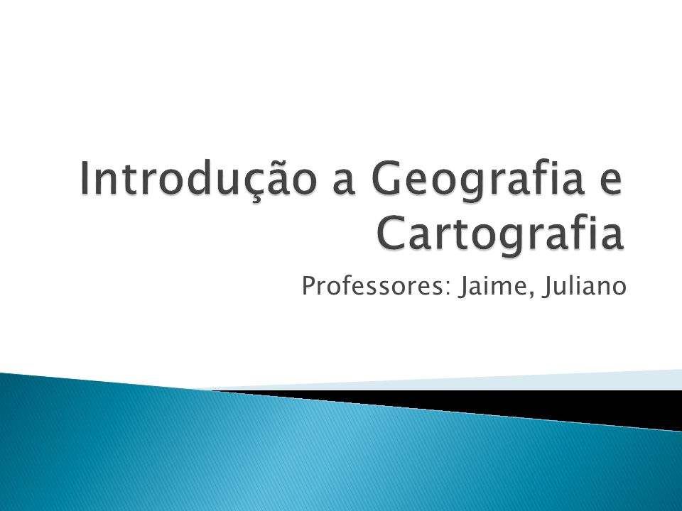 Professores: Jaime, Juliano