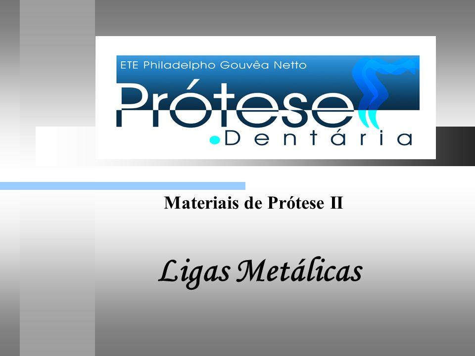 Tipo V : Liga para restaurações metalocerâmicas (copings) : são usadas para confecção de estrutura metálica da porcelana.