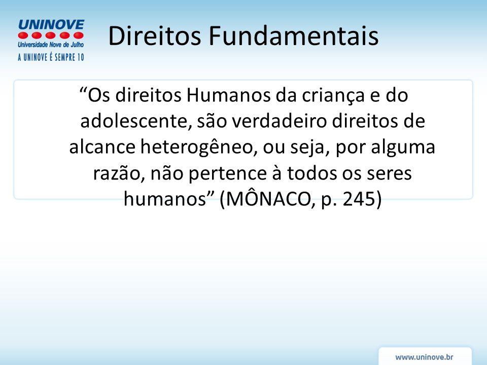 O direito à vida das crianças e adolescentes exige maior atenção em razão da fase especial do desenvolvimento biopsicossocial.