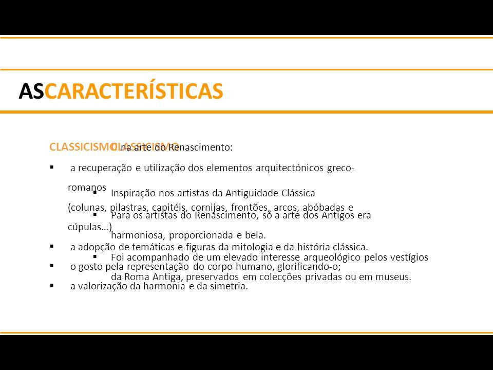 Questões 1 - Mencione as características gerais do Renascimento.