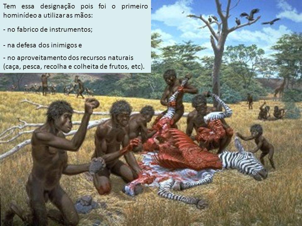 - na defesa dos inimigos e - no aproveitamento dos recursos naturais (caça, pesca, recolha e colheita de frutos, etc). Tem essa designação pois foi o