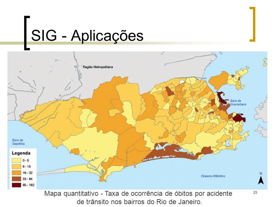 29 SIG - Aplicações Mapa quantitativo - Taxa de ocorrência de óbitos por acidente de trânsito nos bairros do Rio de Janeiro.