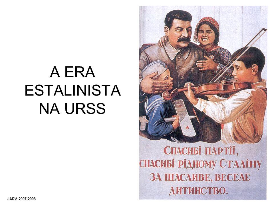 A ERA ESTALINISTA NA URSS JARV 2007|2008