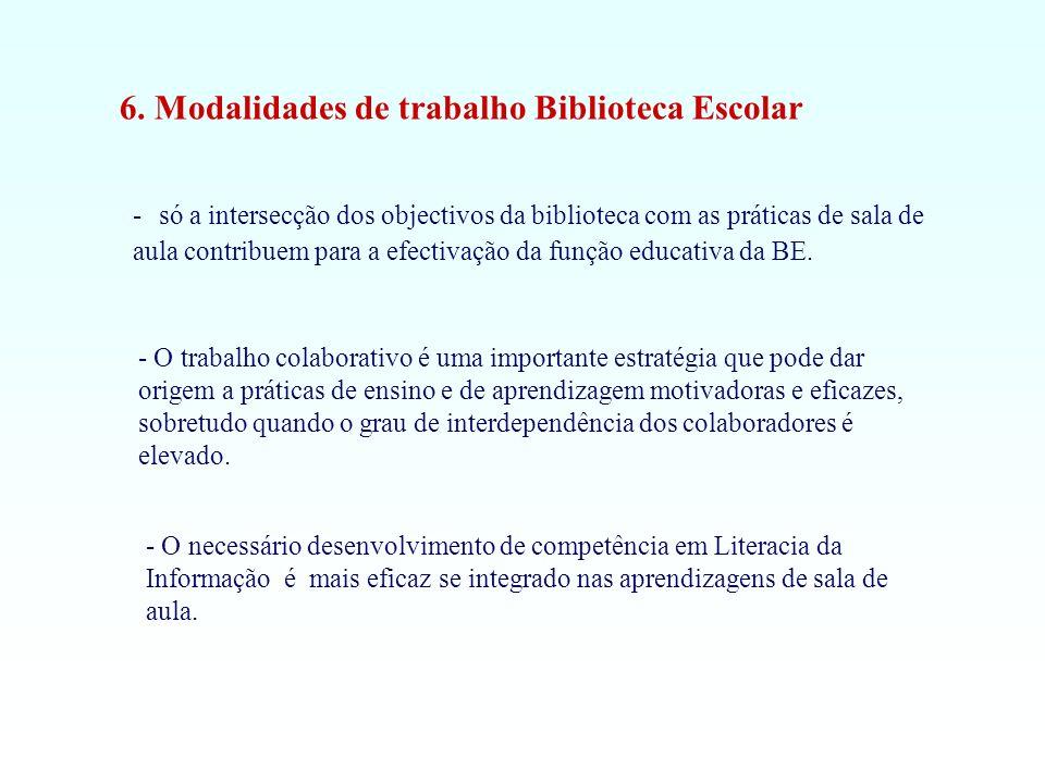 - só a intersecção dos objectivos da biblioteca com as práticas de sala de aula contribuem para a efectivação da função educativa da BE. - O necessári