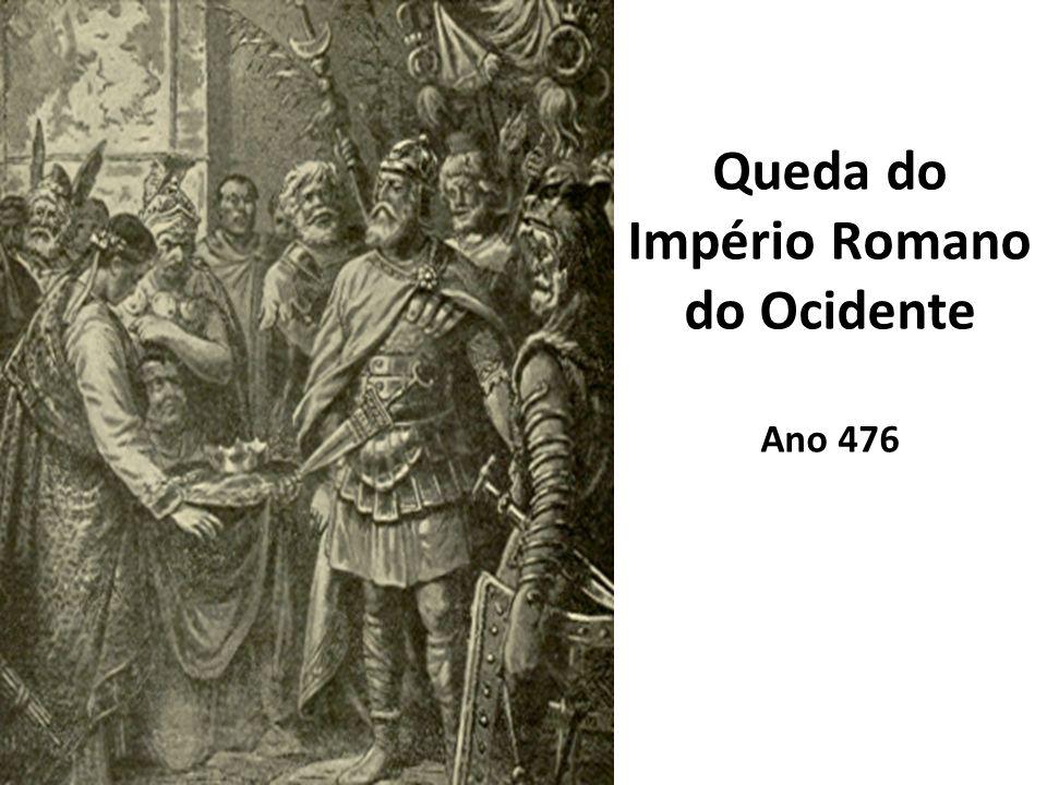 Queda do Império Romano do Ocidente Ano 476