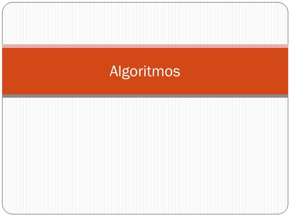 Estruturas Seqüenciais De forma genérica, a construção de um algoritmo se resume às seguintes etapas: entendimento do problema; elaboração da solução algorítmica; e codificação da solução no Português Estruturado.