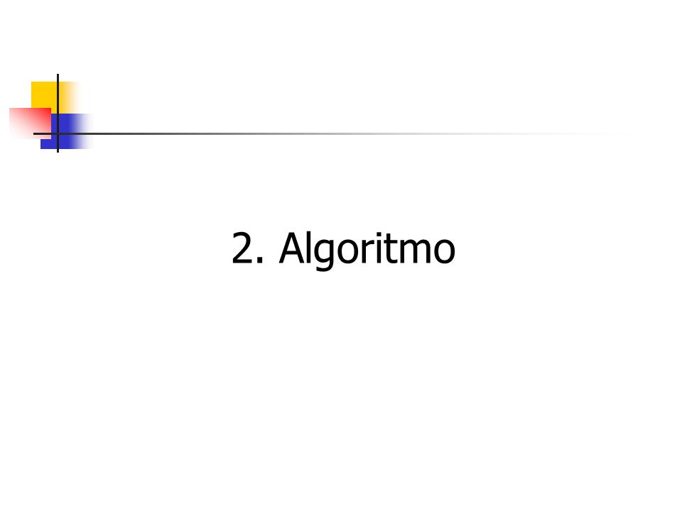 2. Algoritmo