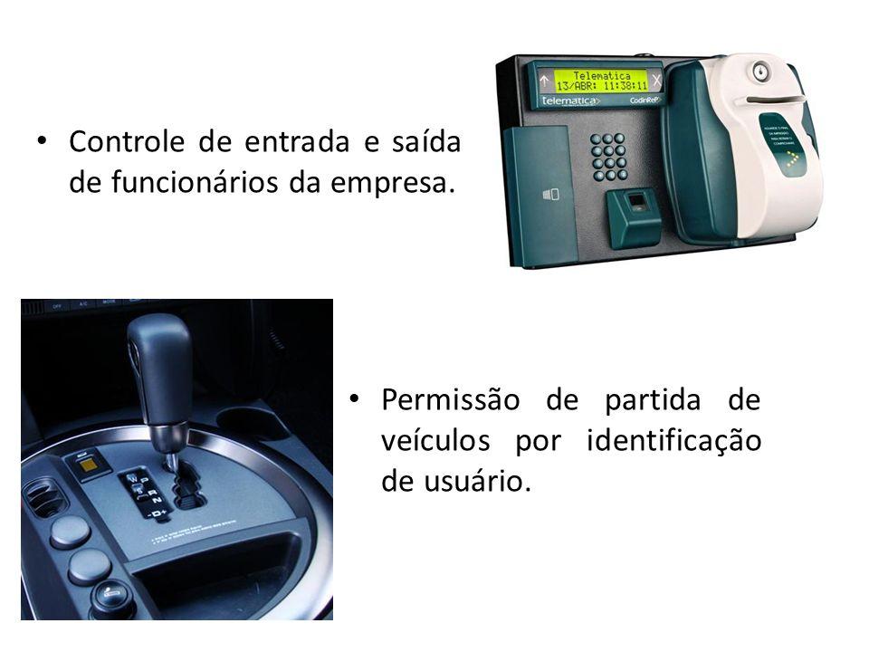 Permissão de partida de veículos por identificação de usuário. Controle de entrada e saída de funcionários da empresa.