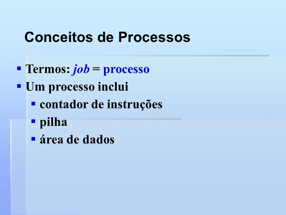 Árvore de Processos: SO Unix Típico root pagedaemon swaper init user 1 user 2 user 3
