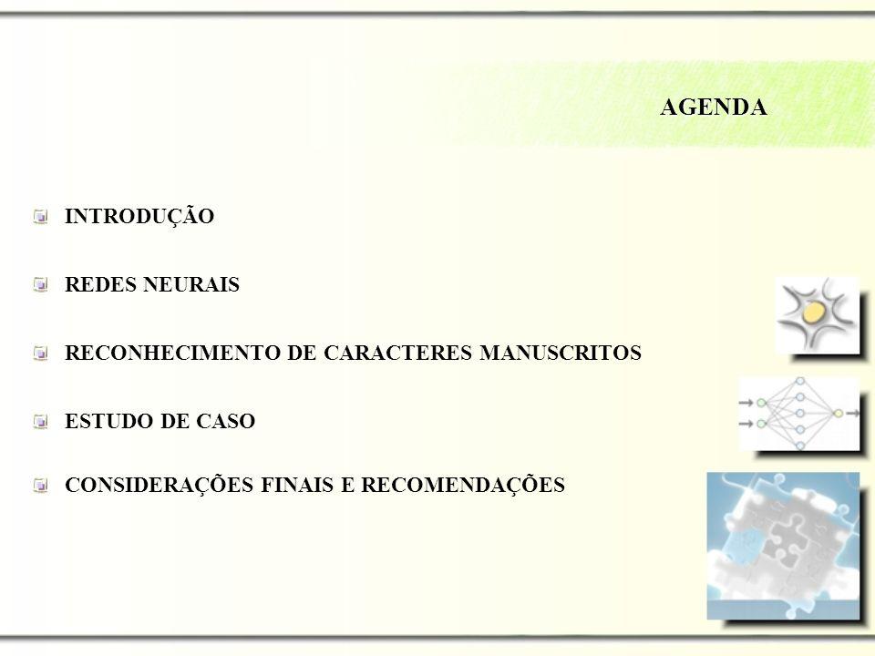 AGENDA INTRODUÇÃO REDES NEURAIS RECONHECIMENTO DE CARACTERES MANUSCRITOS ESTUDO DE CASO CONSIDERAÇÕES FINAIS E RECOMENDAÇÕES