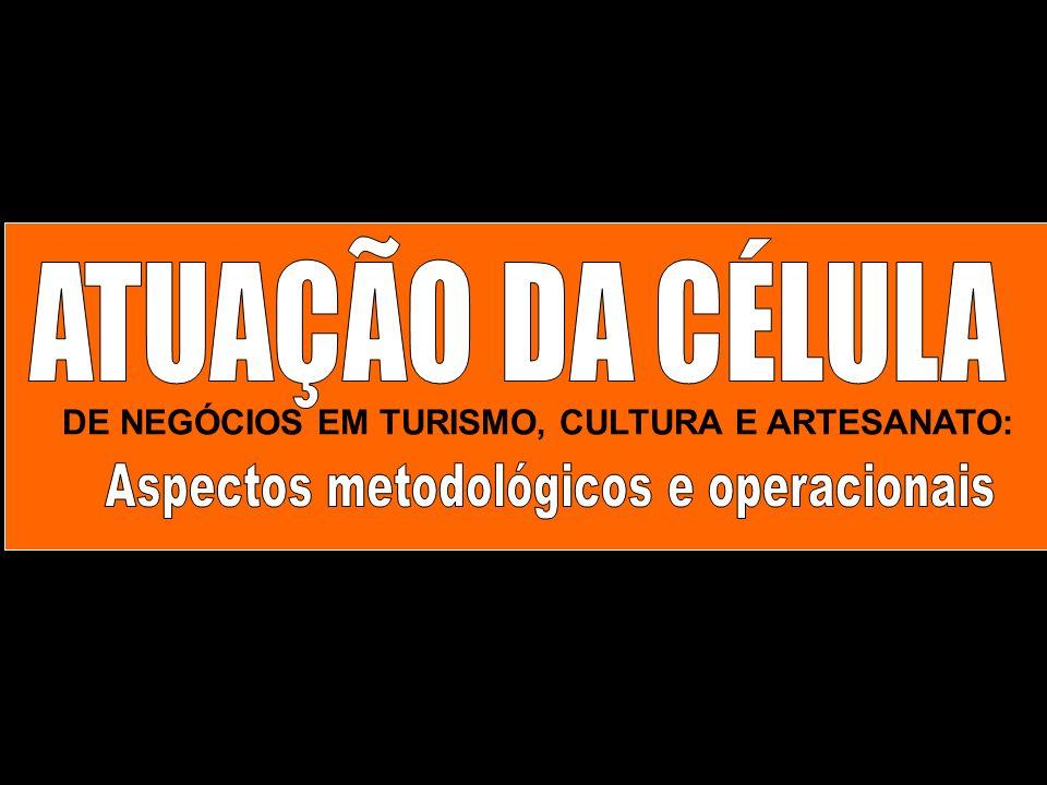 DE NEGÓCIOS EM TURISMO, CULTURA E ARTESANATO: