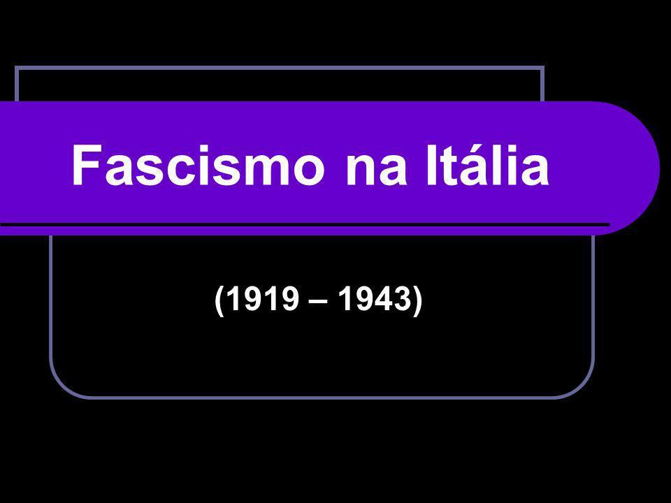 Fascismo na Itália (1919 – 1943)