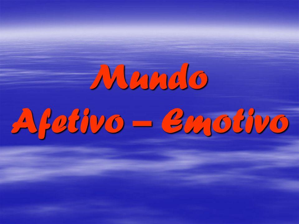 Mundo Mundo Afetivo – Emotivo