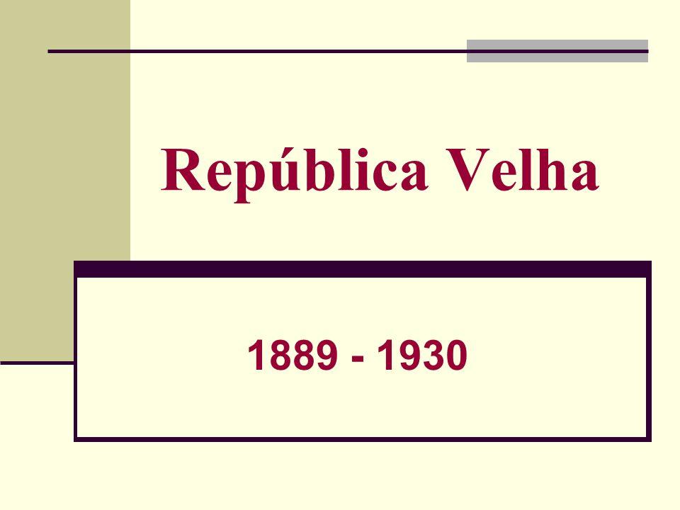 Fases Períodos da República no Brasil: 1889-1930: República Velha (Primeira República) # 1889-1894 – República das Espadas # 1894-1930 – República Oligárquica 1930-1945: Era Vargas # 1930-1934 – Governo Provisório # 1934-1937 – Governo Constitucional # 1937-1945 – Estado Novo 1945-1964: Populismo Democrático 1964-1985: Ditadura Militar 1985- Hoje: Nova República: # 1984-1988: Transição entre a abertura política e a nova constituição # 1988-hoje: Estado de Direito Nova Constituição