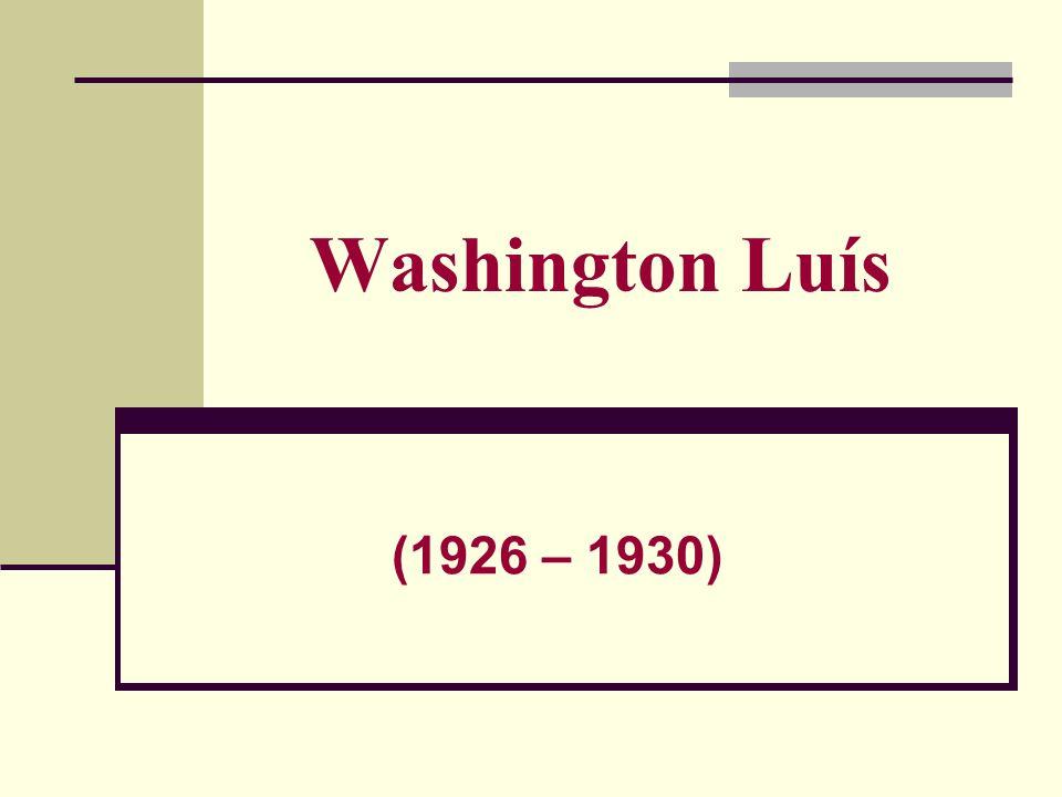 Washington Luís (1926 – 1930)