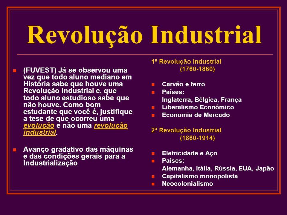 (FUVEST) Já se observou uma vez que todo aluno mediano em História sabe que houve uma Revolução Industrial e, que todo aluno estudioso sabe que não ho