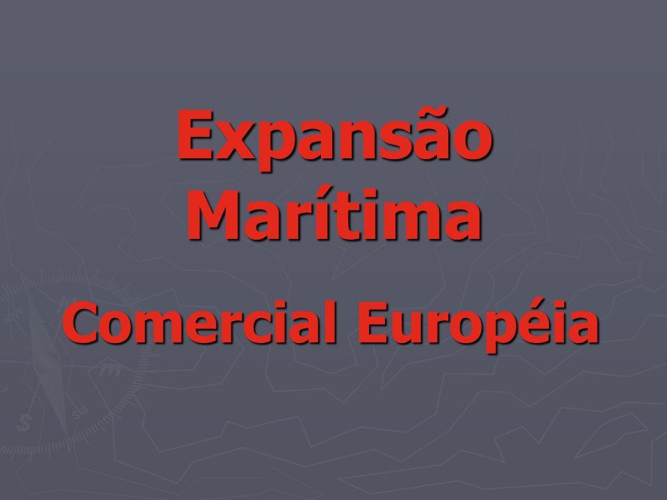 Expansão Marítima Comercial Européia