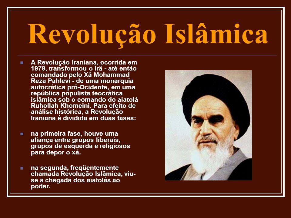 Revolução Islâmica A Revolução Iraniana, ocorrida em 1979, transformou o Irã - até então comandado pelo Xá Mohammad Reza Pahlevi - de uma monarquia au
