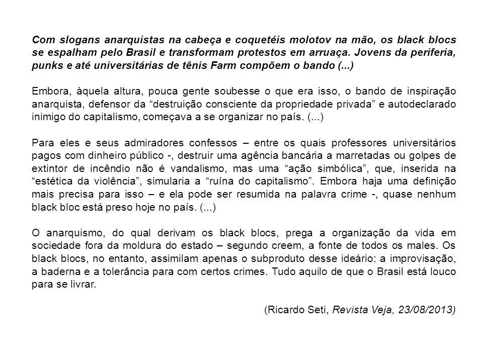 Com slogans anarquistas na cabeça e coquetéis molotov na mão, os black blocs se espalham pelo Brasil e transformam protestos em arruaça. Jovens da per
