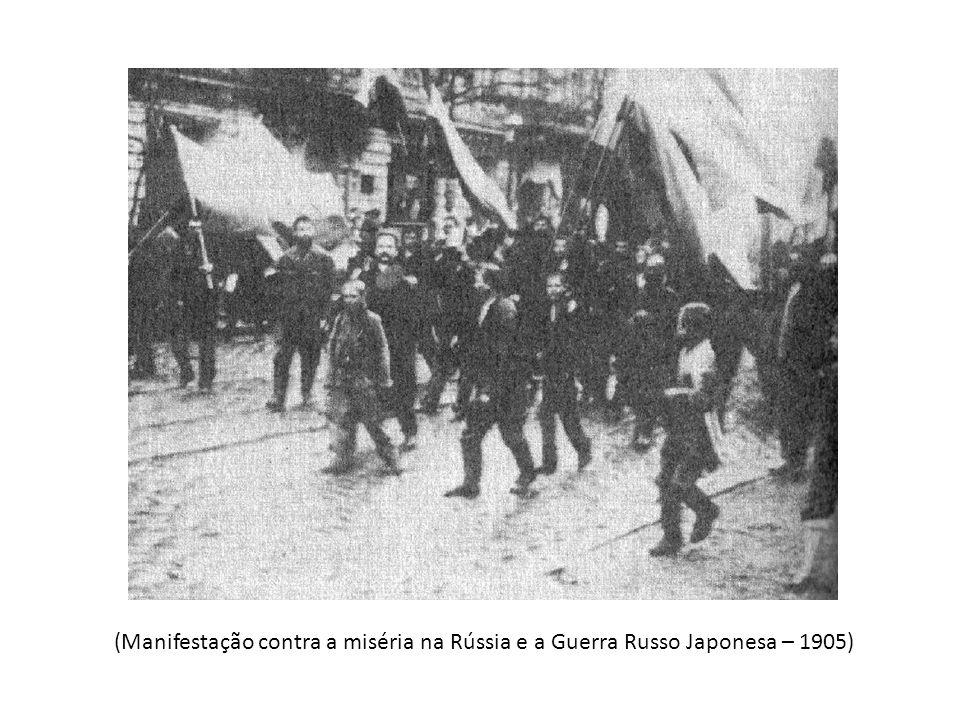 (Manifestação contra a miséria na Rússia e a Guerra Russo Japonesa – 1905)