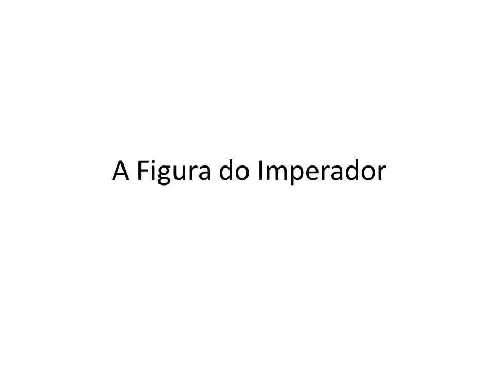 A Figura do Imperador