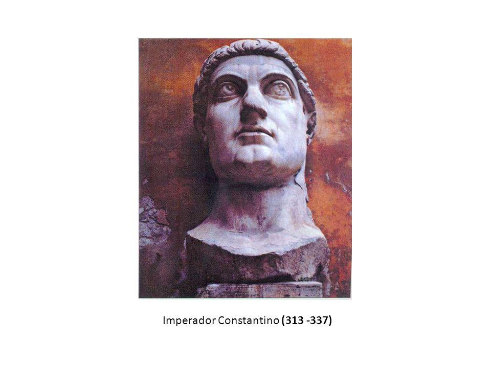 Imperador Constantino (313 -337)