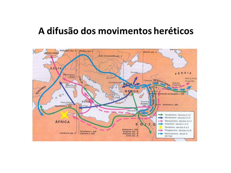 A difusão dos movimentos heréticos