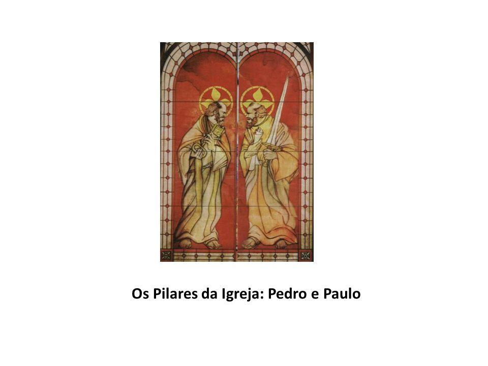 Os Pilares da Igreja: Pedro e Paulo