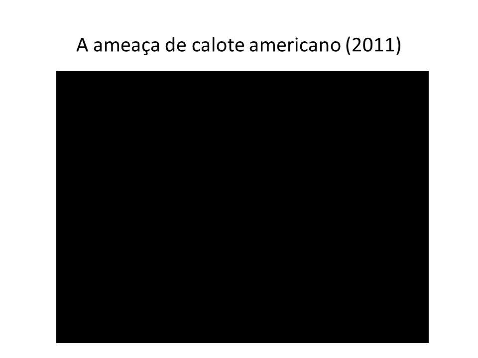 A ameaça de calote americano (2011)