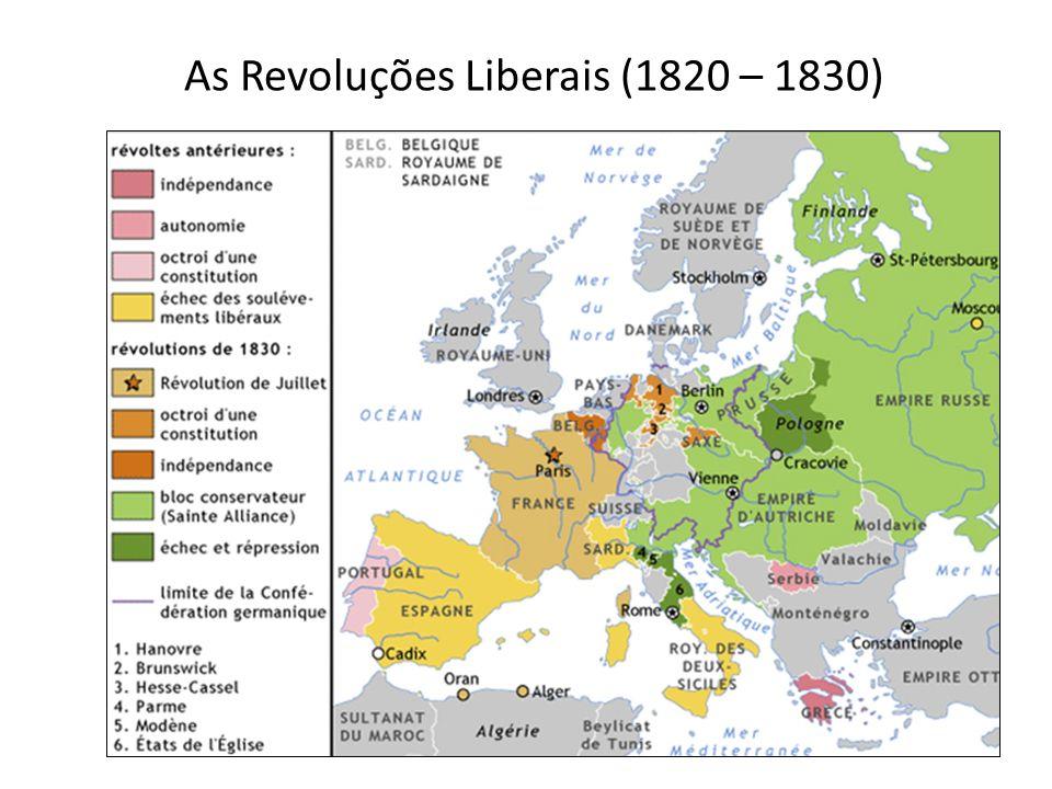 As Revoluções Liberais (1820 – 1830)