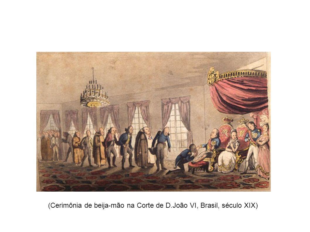 (Cerimônia de beija-mão na Corte de D.João VI, Brasil, século XIX)