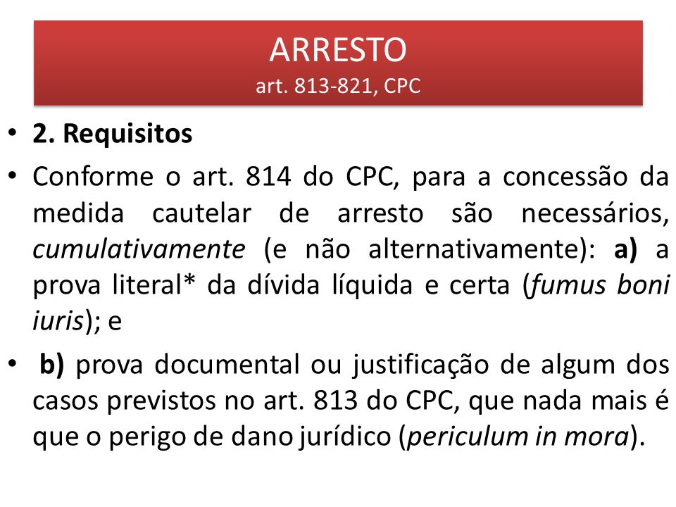 ARRESTO art.813-821, CPC 2.1.