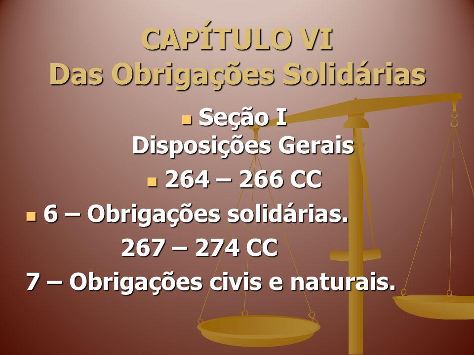8 – Obrigações de meio, de resultado e de garantia.