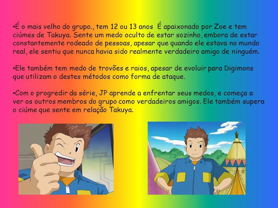 É o mais velho do grupo., tem 12 ou 13 anos É apaixonado por Zoe e tem ciúmes de Takuya. Sente um medo oculto de estar sozinho, embora de estar consta