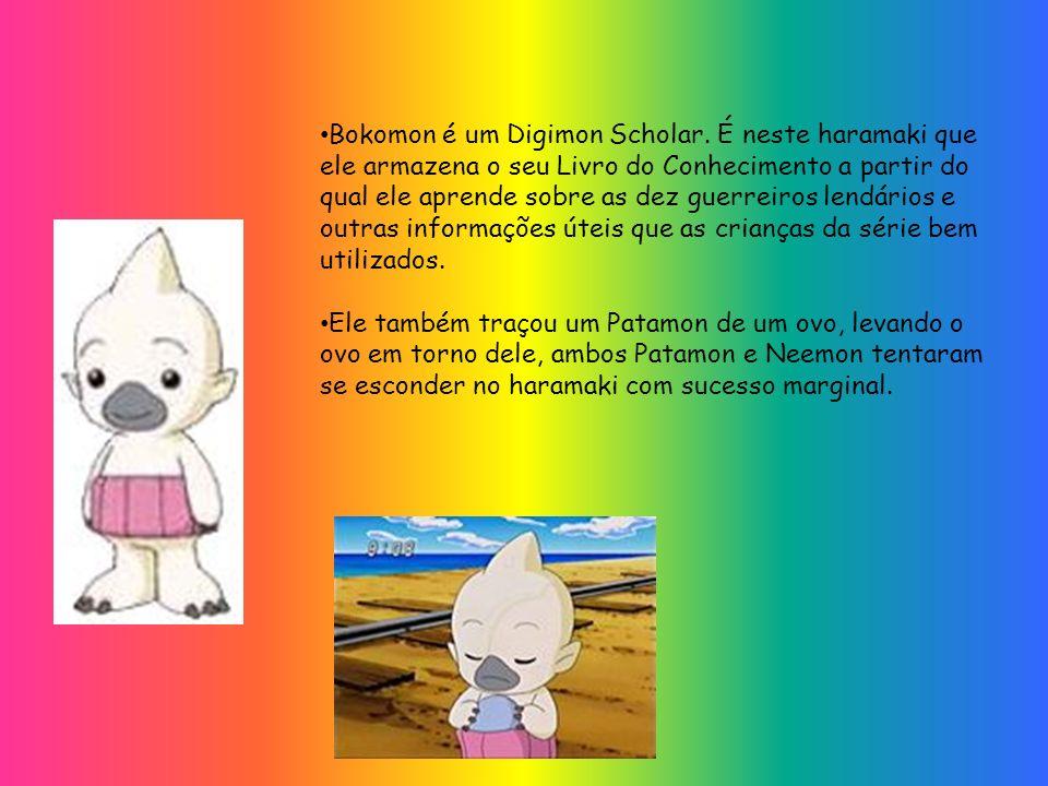 Bokomon é um Digimon Scholar. É neste haramaki que ele armazena o seu Livro do Conhecimento a partir do qual ele aprende sobre as dez guerreiros lendá