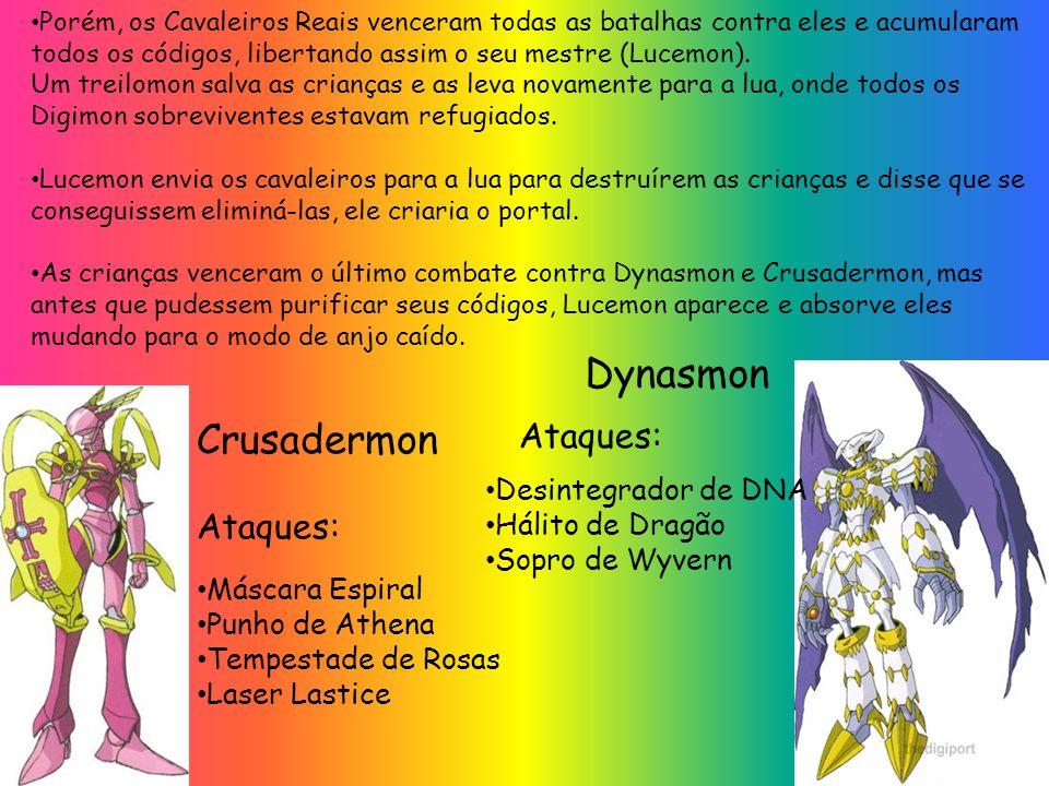 Porém, os Cavaleiros Reais venceram todas as batalhas contra eles e acumularam todos os códigos, libertando assim o seu mestre (Lucemon).